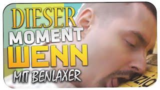 DIESER MOMENT WENN #6 TODES LACHFLASH!!! - mit Benlaxer
