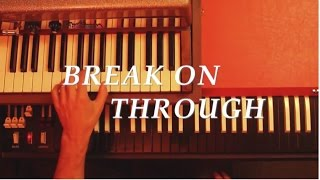 "getlinkyoutube.com-The Doors ""Break on Through""  Vox Continental organ & Fender Rhodes Piano Bass tribute"