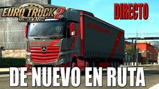 getlinkyoutube.com-Gameplay EURO TRUCK SIMULATOR 2 | DIRECTO | DE NUEVO EN RUTA | ESPAÑOL | PC HD | 1080P