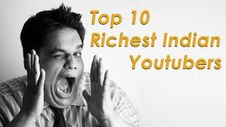 getlinkyoutube.com-10 Richest YouTubers in India