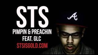 STS - Pimpin and Preachin (ft. GLC)