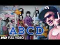 ABCD Yaariyan Feat. Yo Yo Honey Singh Full Video Song | Himansh Kohli, Rakul Preet