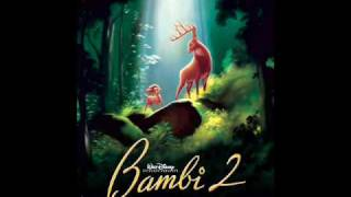 Bambi 2 Soundtrack 1. There Is Life