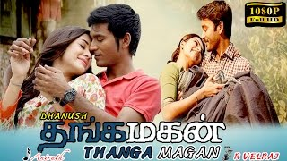 getlinkyoutube.com-Thangamagan tamil movie | new tamil movie 2016 | Dhanush | Samantha | Amy Jackson | English subtitle