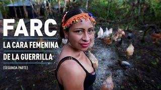 """getlinkyoutube.com-""""Me enamoraba cada vez más de la lucha"""": La cara femenina de las FARC (Segunda parte)"""