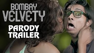 getlinkyoutube.com-Bombay Velvet | Trailer Spoof | Bombay Velvety | Pakau TV Channel