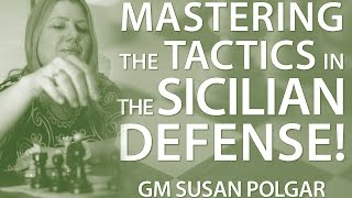 getlinkyoutube.com-Master The Typical Tactics in The Sicilian Defense - GM Susan Polgar