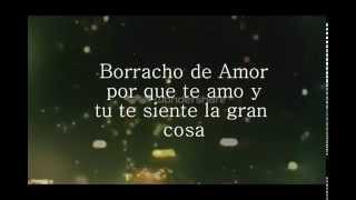 Banda La Trakalosa - Borracho de amor