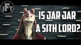 getlinkyoutube.com-Is Jar Jar Binks a Sith Lord? | Insane Fan Theory: Star Wars Prequels RANT