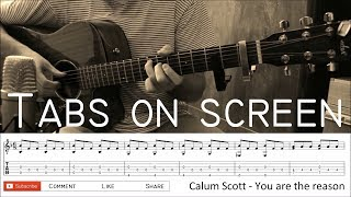 Calum Scott - You are the reason - Fingerstyle Guitar Cover with tabs on screen