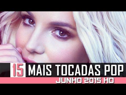 AS 15 MELHORES MÚSICAS POP INTERNACIONAIS JUNHO/JULHO 2015 HD