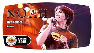 getlinkyoutube.com-NOAH - Full Konser (Live Konser Malang 30 Maret 2016)