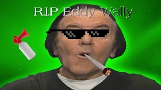 getlinkyoutube.com-R.I.P Eddy Wally