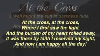 getlinkyoutube.com-At the Cross (Baptist Hymnal #139)