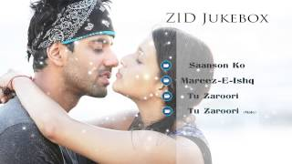 getlinkyoutube.com-Zid - Music Jukebox | Full Songs | Arijit Singh | Sunidhi Chauhan | Sharib - Toshi
