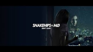 DON'T LEAVE - SNAKEHIPS FEAT MO karaoke version ( no vocal ) lyric instrumental