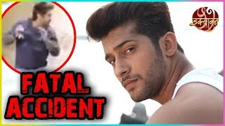 Namish Taneja Escaped A FATAL ACCIDENT On The Sets Of Ikyawann