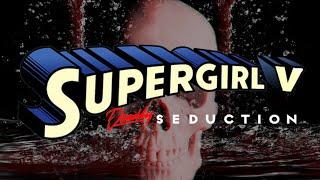 getlinkyoutube.com-WON YouTube Presents-Supergirl V: Deadly Seduction (Fan Film)