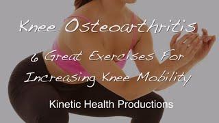 6 Great Exercises for Knee Osteoarthritis