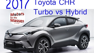 getlinkyoutube.com-2017 Toyota CHR Turbo vs Hybrid ROAD TEST