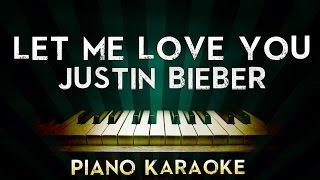 getlinkyoutube.com-DJ Snake - Let Me Love You (ft. Justin Bieber) | Piano Karaoke Instrumental Lyrics Cover