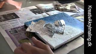 getlinkyoutube.com-Sådan bruger du metalark i dit akrylmaleri
