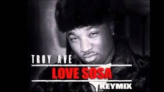 Troy Ave - Love Sosa (remix)