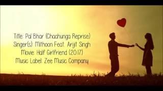Pal bhar song half girl friend