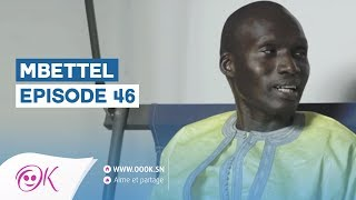 MBETTEL EPISODE 46