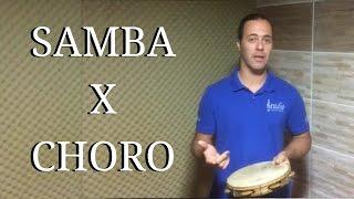 Qual a diferença entre o Samba e o Choro no pandeiro?