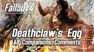 Fallout 4 - Returning the Deathclaw's egg - All Companions Comments