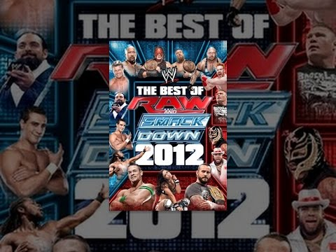 WWE: The Best Of Raw & SmackDown 2012 Volume 2