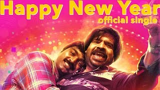 getlinkyoutube.com-Happy New Year (Single) - Kavan | Vijay Sethupathi, T Rajhendherr | K V Anand | HipHop Tamizha