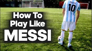 getlinkyoutube.com-How To Play Like Lionel Messi...