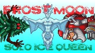 Terraria 1.2.3: SOLO Frost Moon - Ice Queen, Santa-NK1, Everscream