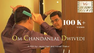 Hindi Comedy Short Film | Om Chandanlal Dwivedi - OCD | Six Sigma Films