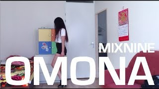 MIXNINE (믹스나인) OMONA (어머나) Dance Cover