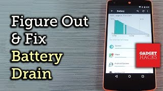getlinkyoutube.com-Identify & Resolve Battery Draining Issues on Android [How-To]