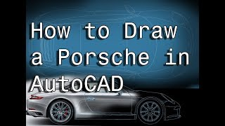 How to Draw Car Autocad Porsche 911 Insert Import Scale Image