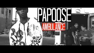 Papoose - Ambulance
