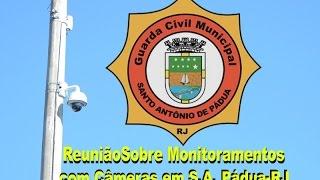 Nova Opção Notícias-Reunião Sobre Monitoramento com Câmaras em  Pádua RJ