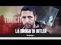 La droga di Hitler sta invadendo di nuovo lEuropa