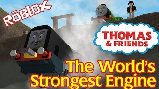 getlinkyoutube.com-The World's Strongest Engine | Thomas and Friends Accident will Happen Roblox Remake