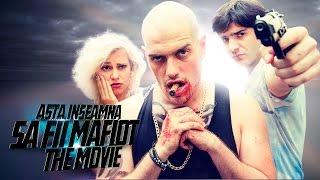 """getlinkyoutube.com-"""" Asta Înseamnă să fii Mafiot """" - The Movie"""