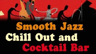 Smooth Jazz - Lounge & Chill Instrumental Jazz Mix - Music for bars, restaurants, clubs, cafes