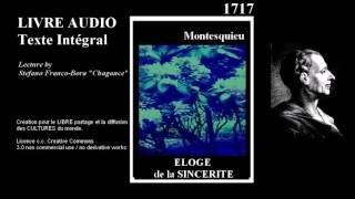 LIVRE AUDIO # Montesquieu 1717 Eloge de la sincerite # by Stefano F  alias Chagance