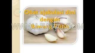 getlinkyoutube.com-Obat Ejakulasi Dini Dengan Bawang Putih