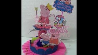 getlinkyoutube.com-Centro de Mesa Peppa Pig - Centerpiece DIY