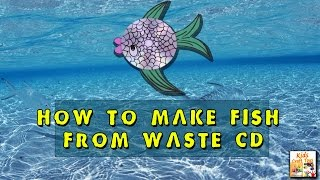 #How to Make Fish from Waste CD (Making a funny fish Video from the waste CD) #Kids Craft Toys
