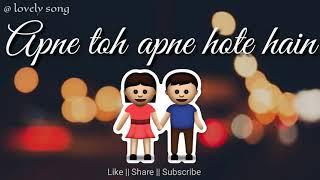 Apne To Apne Hote Hai ❤|| Whatsapp video status || ❤